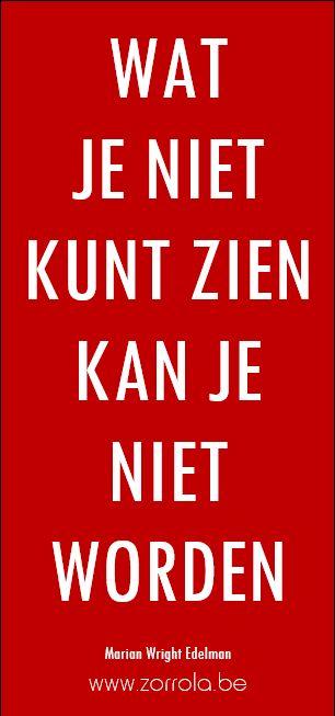 """Slogan: """"Wat je niet kunt zien, kan je niet worden"""""""